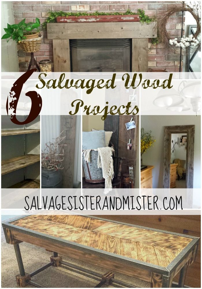 Salvaged wood is often free or inexpensive. Here are 6 projects we did with our salvaged wood. DIY projects. Plus where to obtain salvaged wood in your area. Our Salvaged Wood Projects - Salvage Sister and Mister