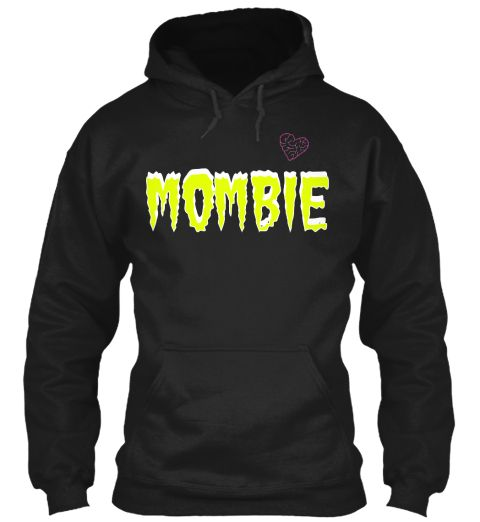 Omg! Super Cute! and funny! Zombie Mom! :) must buy!! I love the Tank top!