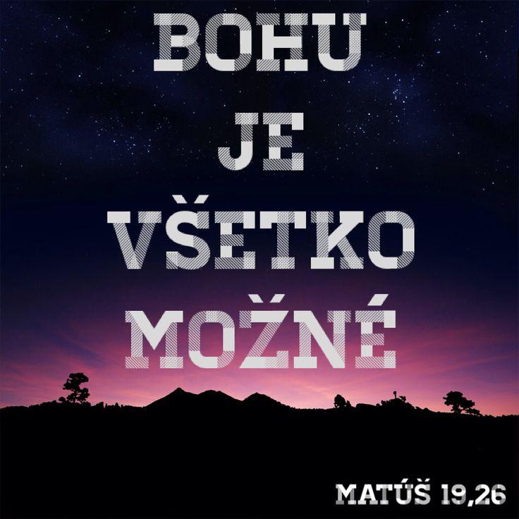 Citát z Biblie :) Bohu je všetko možné ;) Bible , Mt :)