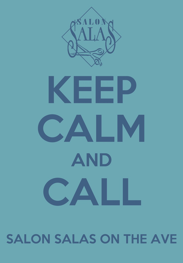 65 best keep calm images on pinterest keep calm for 8 the salon charlotte nc