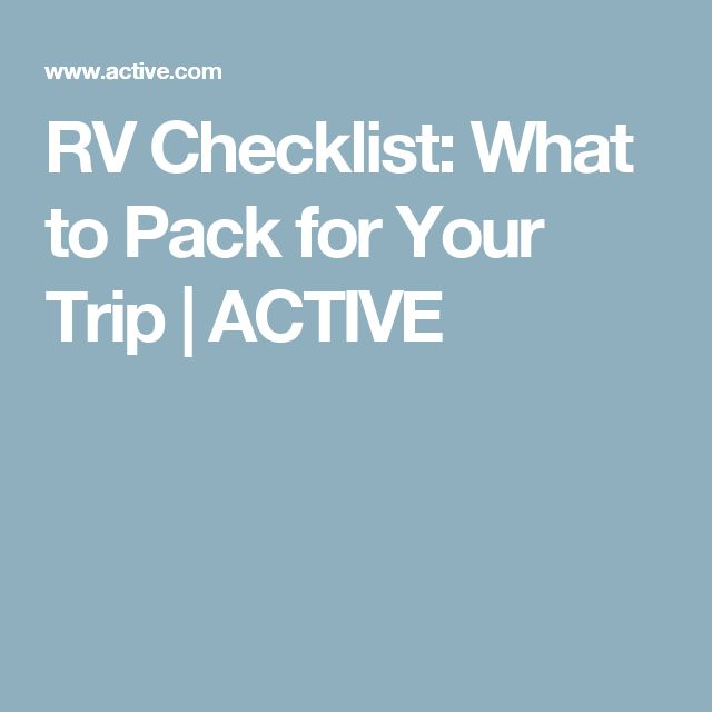 RV Checklist: What to Pack for Your Trip | ACTIVE