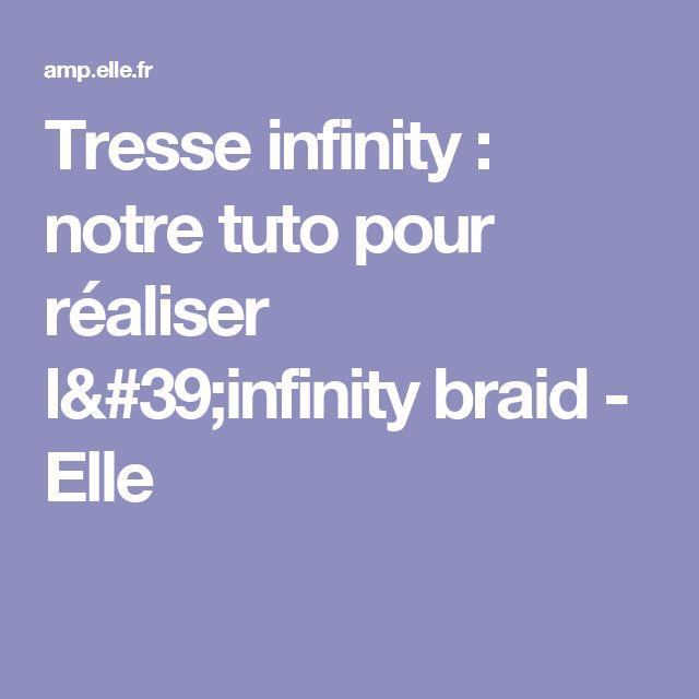 Tresse infinity : notre tuto pour réaliser l'infinity braid - Elle