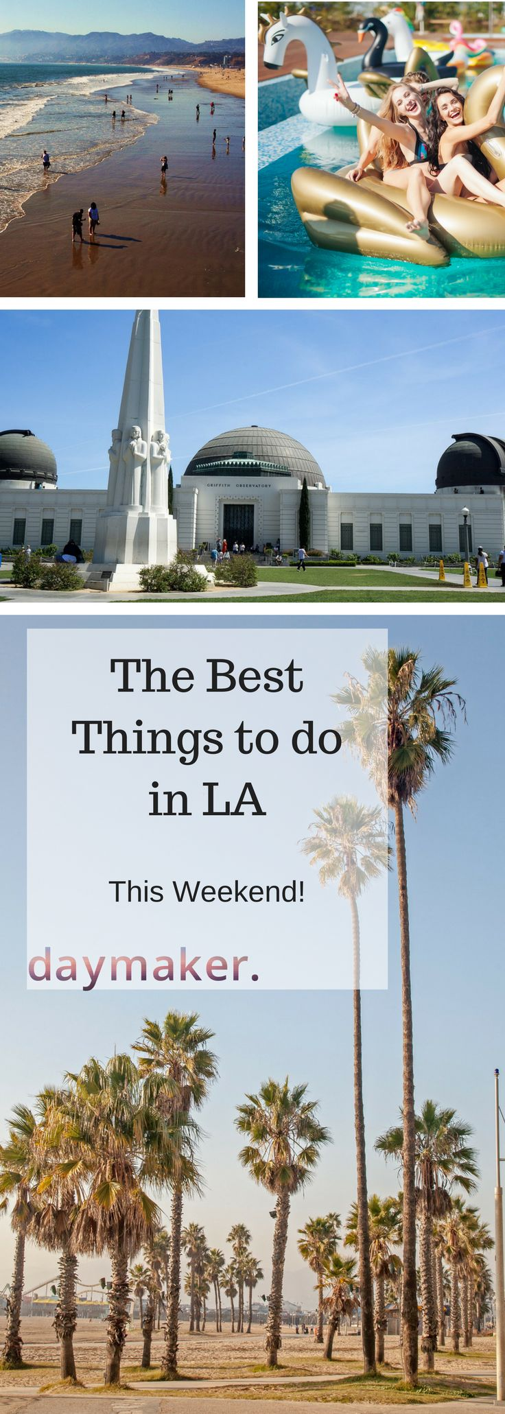 Things to do in LA this weekend | Events this weekend in LA | Planning days in LA | What to do in LA this weekend