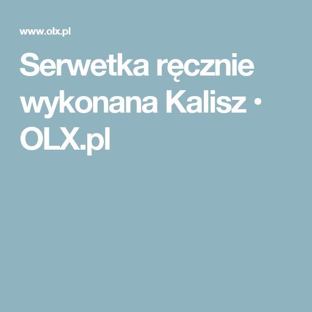 Serwetka ręcznie wykonana Kalisz • OLX.pl