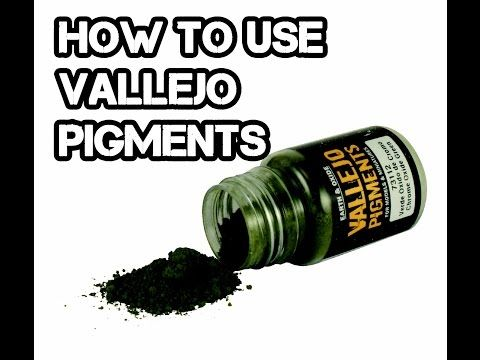 How To Use Vallejo Pigments - YouTube
