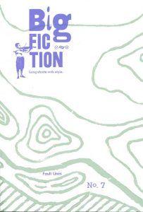 Big Fiction #7 Winter/Spring 2015