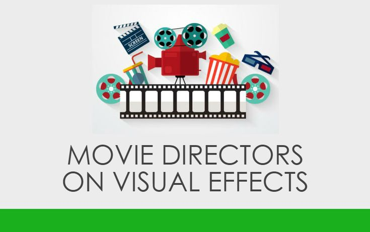 Movie Directors Share their Views on the Best Visual Effects of All Time (Featuring Mike Newell, James Watkins & More Amazing Directors...)