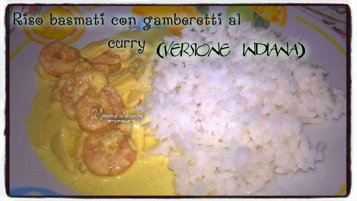 Riso+basmati+con+gamberetti+al+curry,+(versione+indiana).+Un+piatto+completo+ricco+e+speziato+pronto+in+20+minuti.