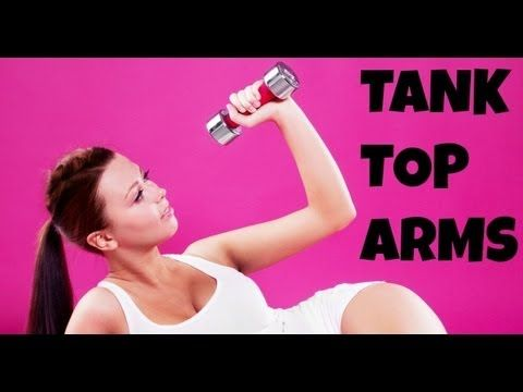 ▶ Arm Fat: Exercises to Get Rid of Arm Flab Fast - Tank Top Arms (upper body workout) - YouTube