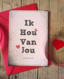 Ik hou van jou! Dé perfecte Valentijnskaart! www.sigridbrocantewebwinkel.nl