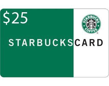 Free $25 Starbucks Gift Card