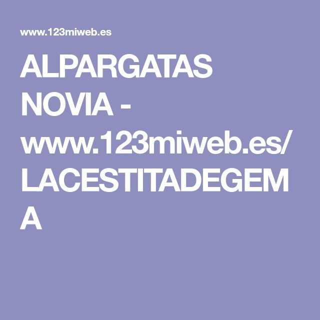 ALPARGATAS NOVIA - www.123miweb.es/LACESTITADEGEMA
