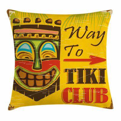 Tiki Bar Decor Way to Tiki Club Square Pillow Cover