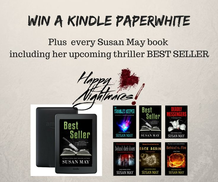 """WIN a Kindle PaperWhite & a library of books from Susan May.  """"Susan May proves once again why she is the foremost genre writer of the suspense/thriller/supernatural novel."""""""