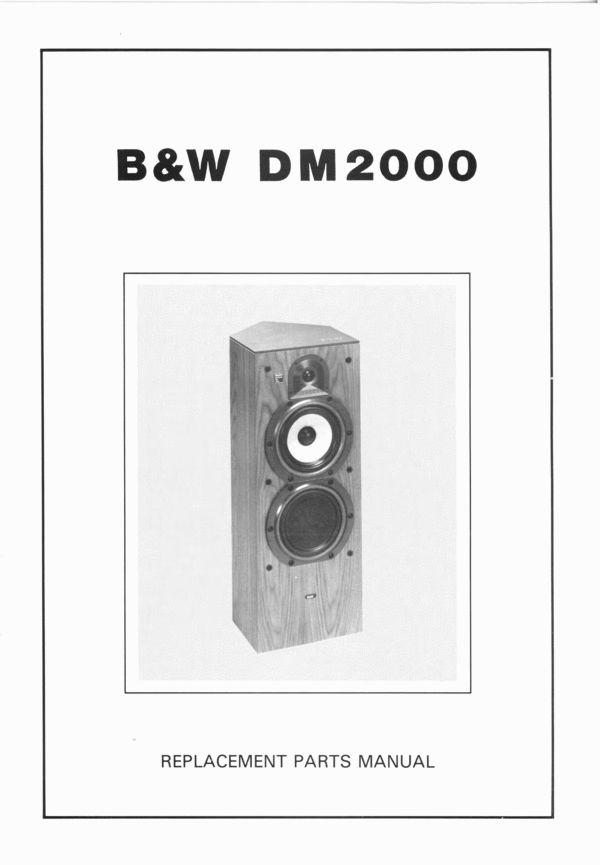 B    W       DM   2000    Bowers      Wilkins   Service Manual