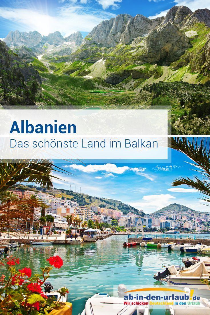 Albanien Eines Der Schonsten Lander Im Balkangebiet Albanien Urlaub Abenteuer Und Reisen Albanien