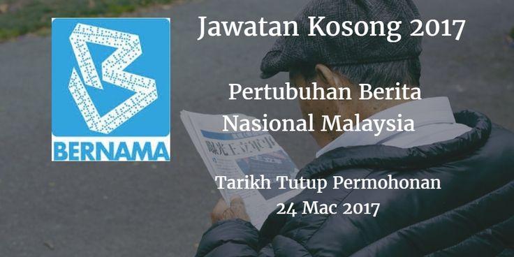 Pertubuhan Berita Nasional Malaysia Jawatan Kosong BERNAMA 24 Mac 2017  Pertubuhan Berita Nasional Malaysia (BERNAMA) mencari calon-calon yang sesuai untuk mengisi kekosongan jawatan BERNAMA terkini 2017.  Jawatan Kosong BERNAMA 24 Mac 2017  Warganegara Malaysia yang berminat bekerja di Pertubuhan Berita Nasional Malaysia (BERNAMA) dan berkelayakan dipelawa untuk memohon sekarang juga. Jawatan KosongBERNAMATerkini 24 Mac 2017 1. PENGAWAL KESELAMATAN 2. PENOLONG PUSTAKAWAN S29 Tarikh Tutup…