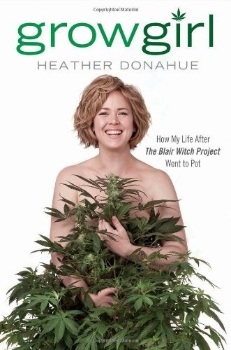 She followed her boyfriend when her film career stalled, and became a cannabis farmer.  Growgirl: How My Life After The Blair Witch Project Went to Pot by Heather Donahue, http://www.amazon.com/dp/1592406920/ref=cm_sw_r_pi_dp_7Nu3pb1X95Y98