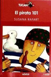 El Pirata 101 - Susanna Rafart; il·lustradora: Antònia Cortijos