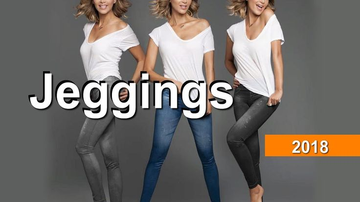 Jeggings are versatile and always on trend Fashion Trend 2018 Spring Loo...