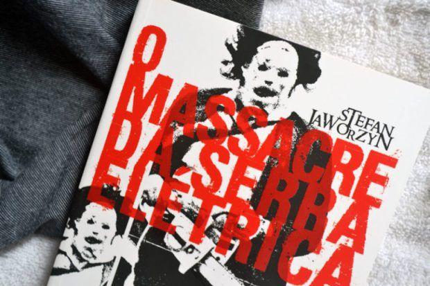 Livro | O Massacre da Serra Elétrica ✖✖✖ Foto: Debb Cabral/GatoQueFlutua