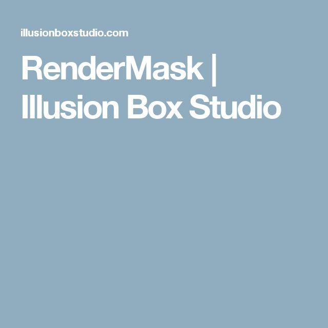 RenderMask   Illusion Box Studio