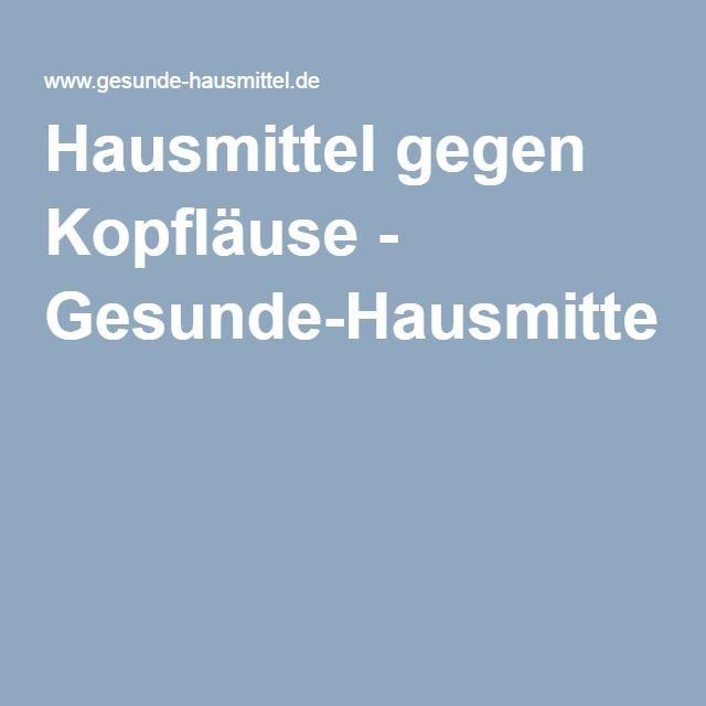 Hausmittel gegen Kopfläuse - Gesunde-Hausmittel.de