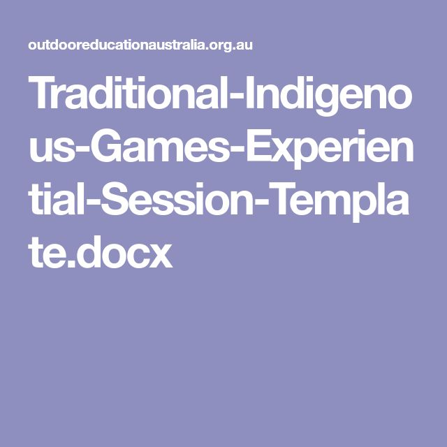 Traditional-Indigenous-Games-Experiential-Session-Template.docx
