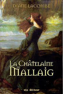 Châtelaine de Mallaig (La)  Diane Lacombe