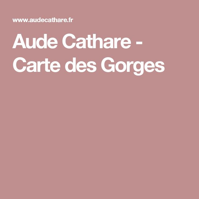 Aude Cathare - Carte des Gorges