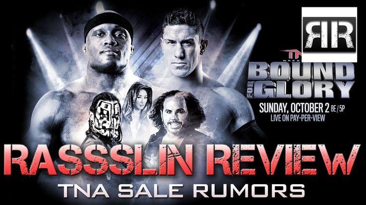 Rassslin Review: Pro Wrestling News - TNA Sale Rumors