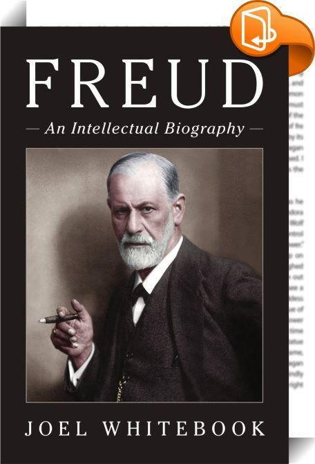 Freud    :  The life and work of Sigmund Freud continue to fascinate general and professional readers alike. Joel Whitebook here presents the first major biography of Freud since the last century, taking into account recent developments in psychoanalytic theory and practice, gender studies, philosophy, cultural theory, and more. Offering a radically new portrait of the creator of psychoanalysis, this book explores the man in all his complexity alongside an interpretation of his theorie...