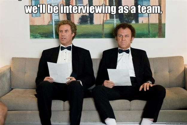 we'll be interviewing as a team,  Caption 3 goes here