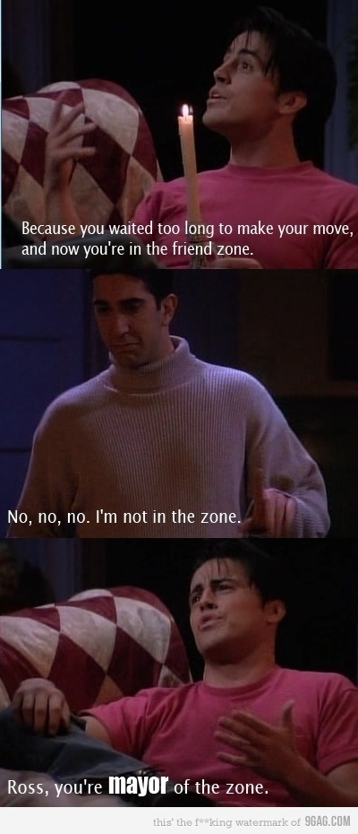 Friend zone ~ Ross, Joey ~ Friends Quotes ~ Season 1, ~ The One with the Blackout #amusementphile
