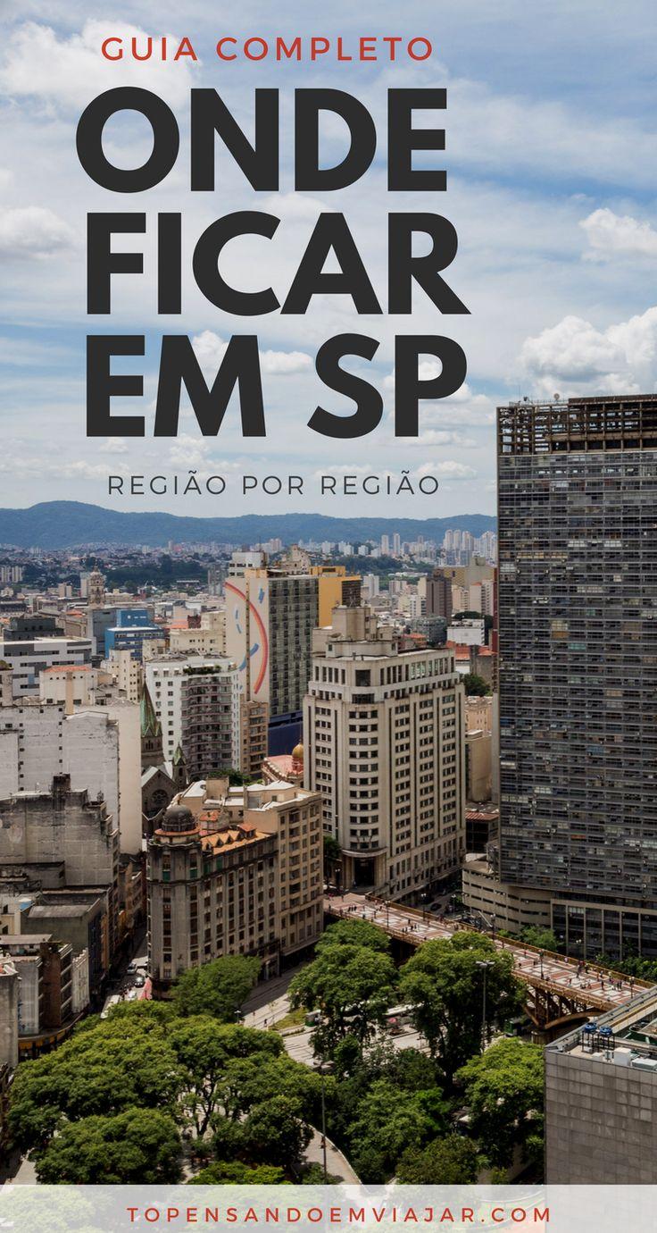 Guia bairro a bairro de onde ficar em SP. Todas as dicas para encontrar a opção de hospedagem perfeita para você em uma viagem para São Paulo.