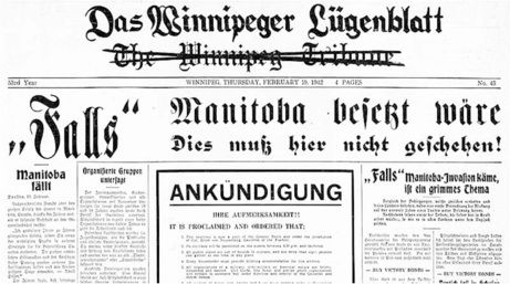 """The other daily newspaper, The Winnipeg Tribune, was renamed Das Winnipeger Lügenblatt (""""The Winnipeg Lies-sheet""""), a Nazi publication featuring heavily-censored columns and a front page written almost entirely in German. It was part of a huge staged invasion in Winnipeg on Feb. 19, 1942 called IF Day, designed to scare people into donating money to Victory Loans."""