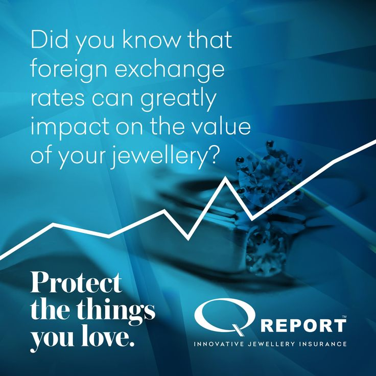 Did you know that foreign exchange rates can greatly impact on the value of your jewellery?