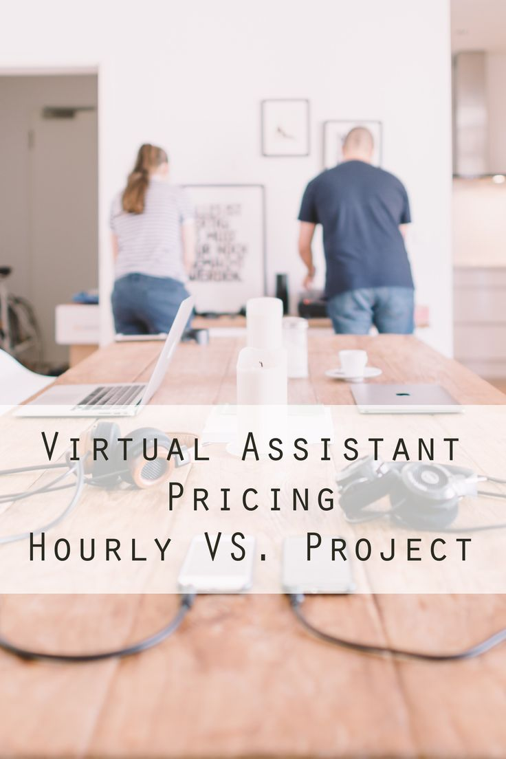 Virtual Assistant Pricing Hourly Vs Project
