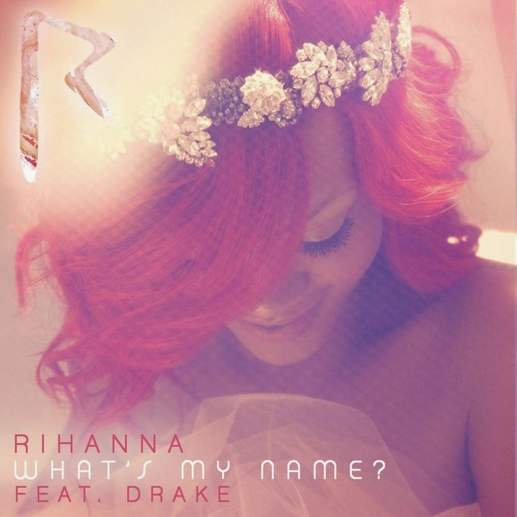 What's My Name? (feat. Drake)