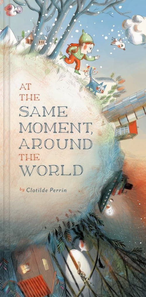 books4yourkids.com: At the Same Moment Around the World by Clotilde Pe...