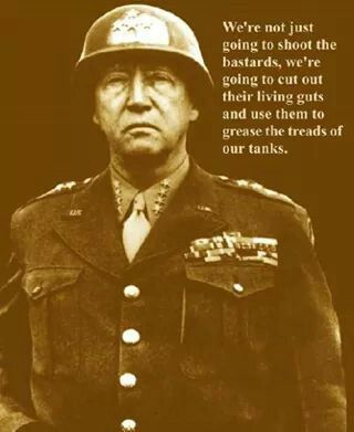 General George Patton quote. WWII