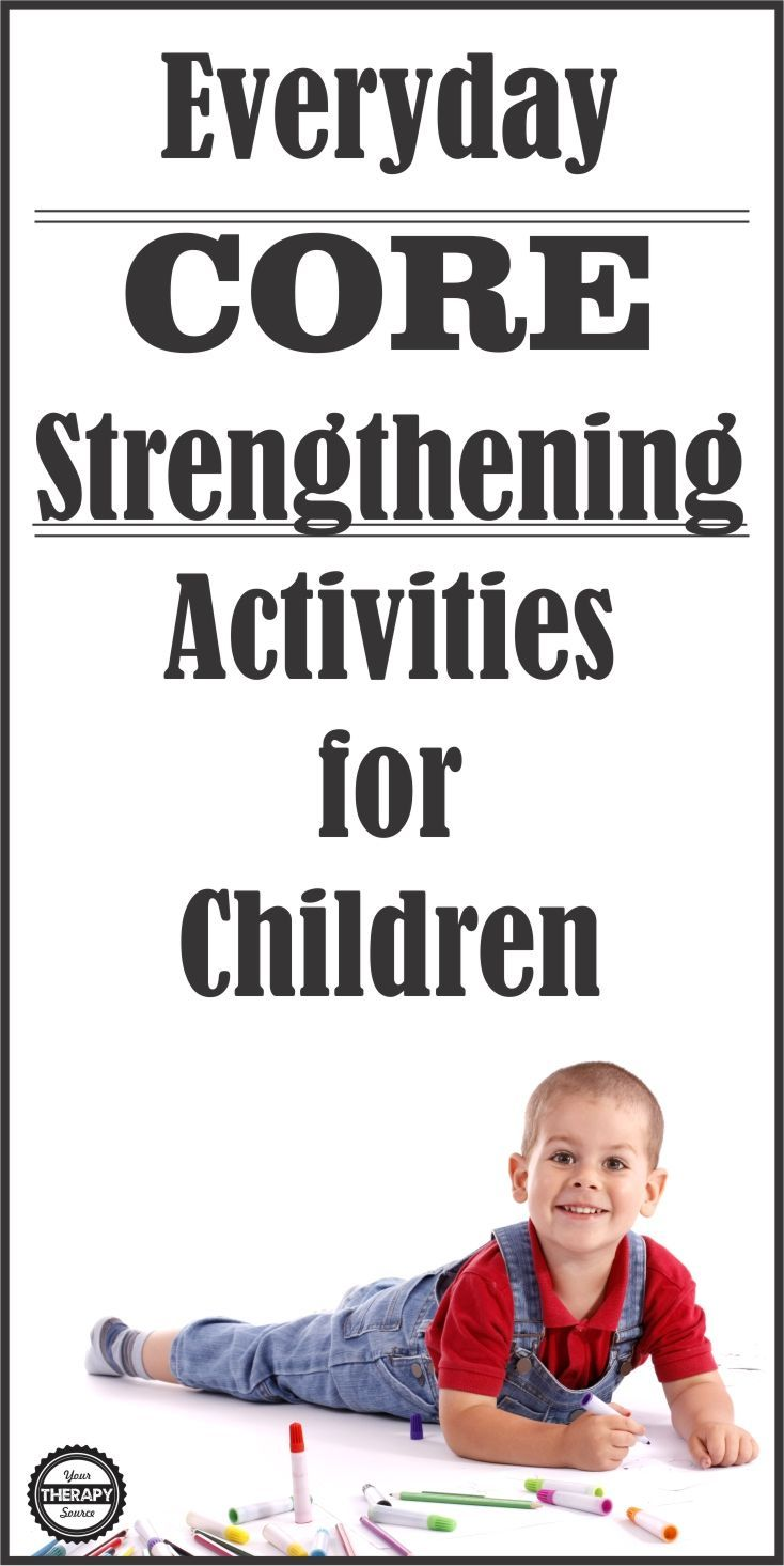 10 Everyday Core Strengthening Activities for Children - Your Therapy Source