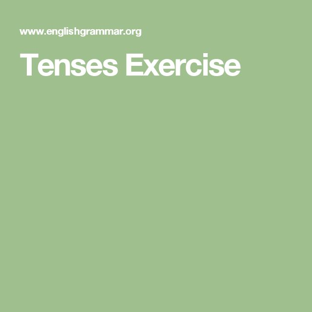 Tenses Exercise