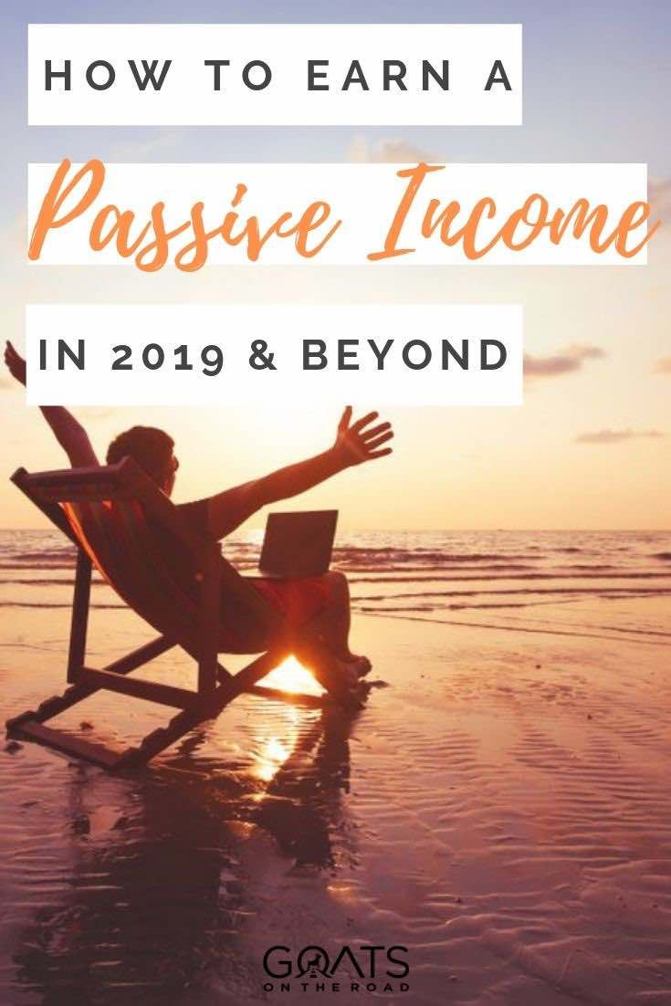 Passive Income Ideas For 2019 and Beyond