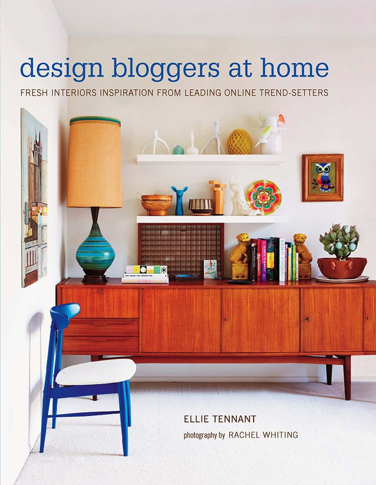 Design Bloggers at Home- a new book by Ellie Tennant / via happymundane.com