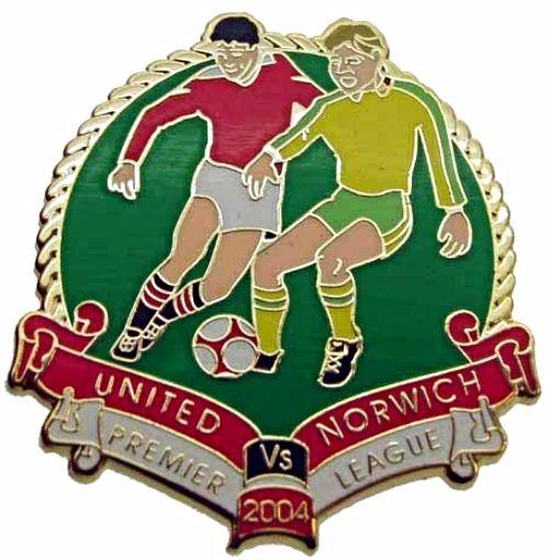 United v Norwich Premier Match Metal Badge 2004-2005