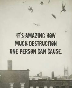 People with Narcissistic Personality Disorder destroy everything good in their lives, especially families.