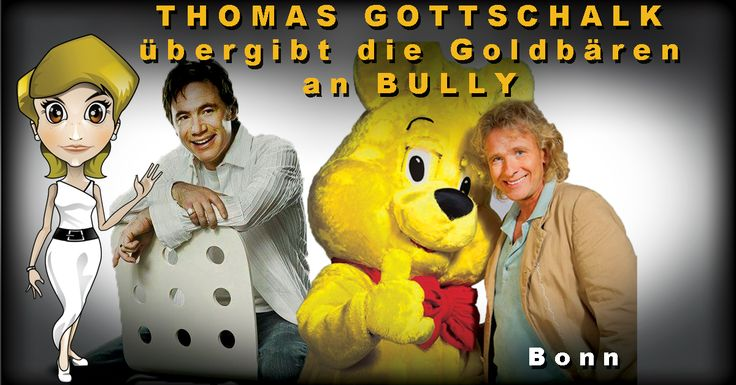 Goldbären THOMAS GOTTSCHALK MICHAEL BULLY HERBIG