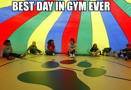 TRUE: Remember This, Childhood Memories, Gym Class, Elementary School, So True, Parachute