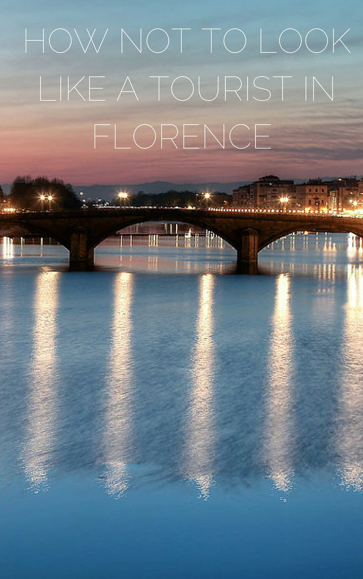 How Not to Look Like a Tourist in Florence http://citycentreretreat.com/florence-holiday-apartments.html